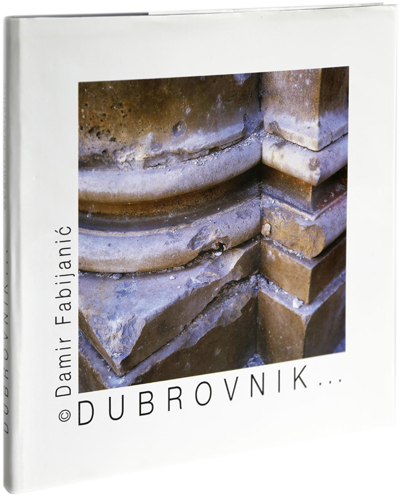 The book <em>Dubrovnik…</em> (first edition)