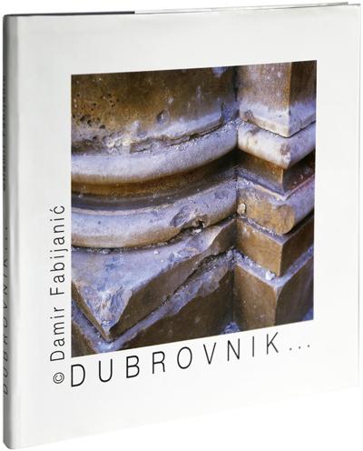 The book <em>Dubrovnik…</em> (first edition)